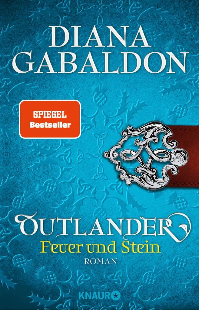 Outlander - Feuer und Stein als eBook von Diana Gabaldon