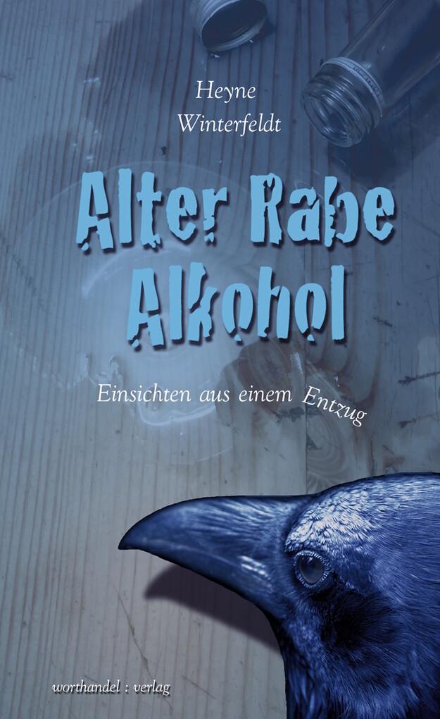 Alter Rabe Alkohol als eBook