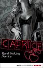 Royal Fucking Service - Caprice