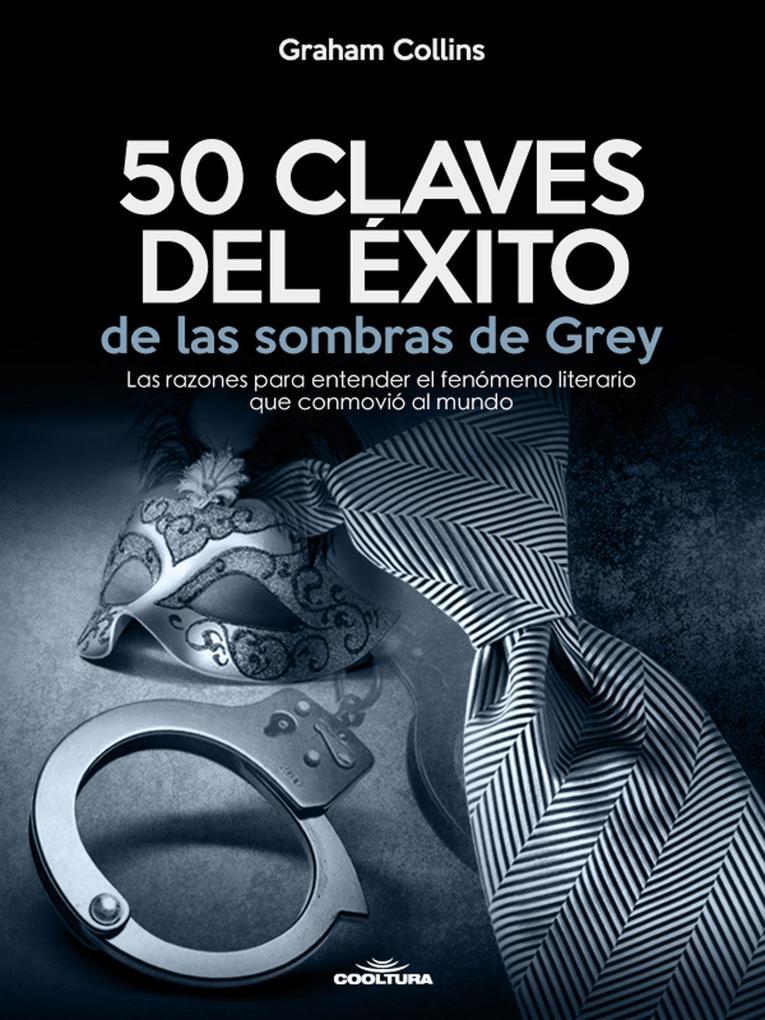 50 Claves del exito de las sombras de Grey als eBook