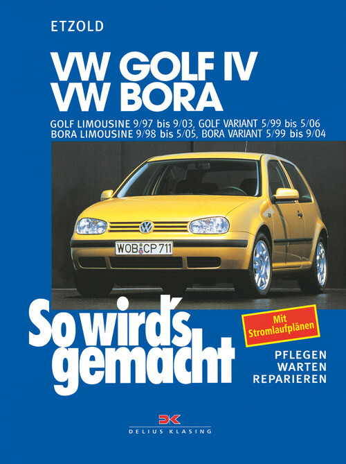VW Golf IV 9/97 bis 9/03, Bora 9/98 bis 5/05 als eBook epub