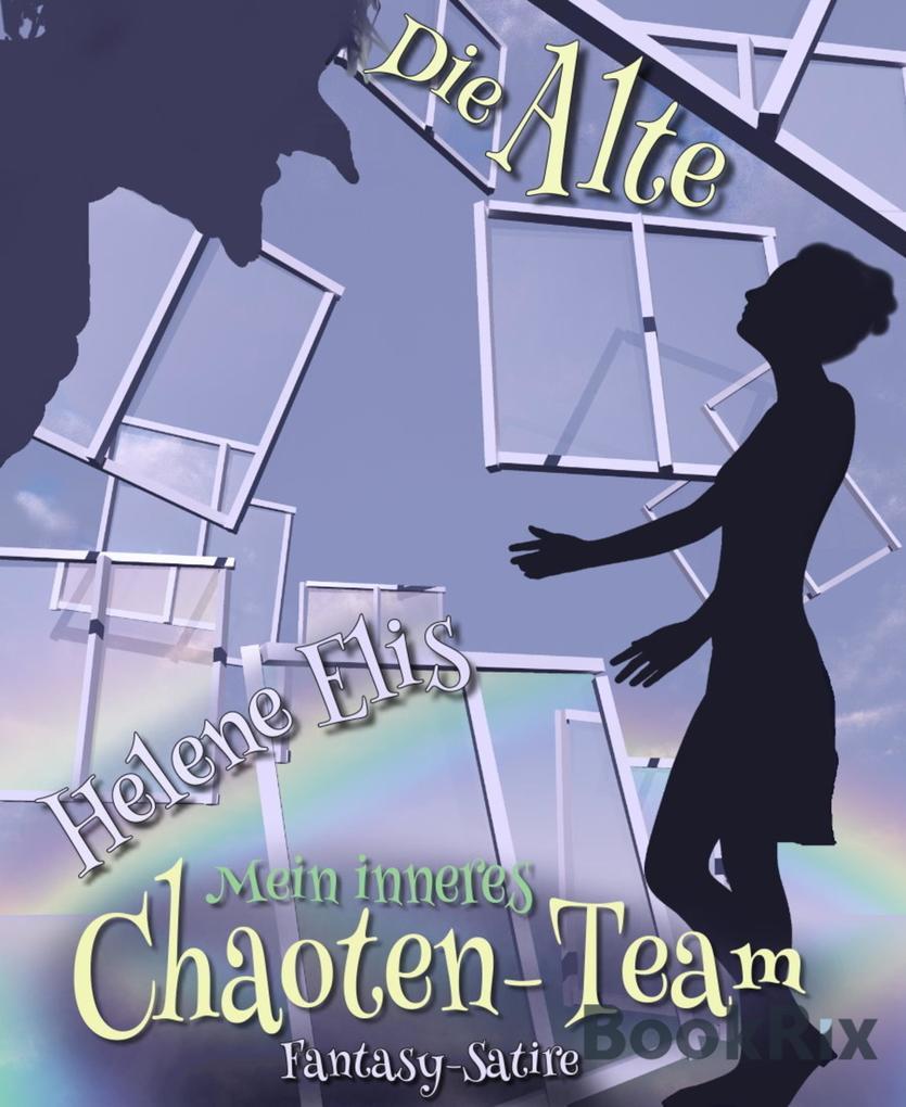 Mein inneres Chaoten-Team als eBook