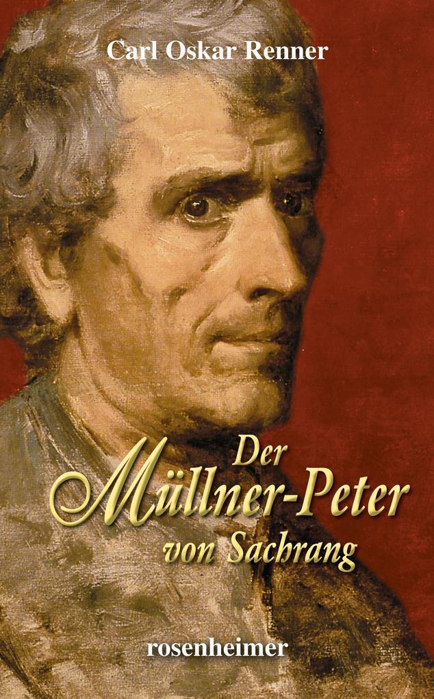 Der Müllner-Peter von Sachrang als eBook epub