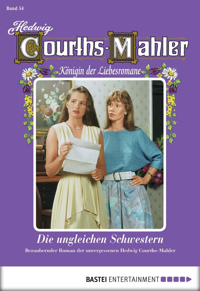Hedwig Courths-Mahler - Folge 054 als eBook