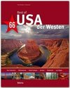 Best of USA - Der Westen - 66 Highlights