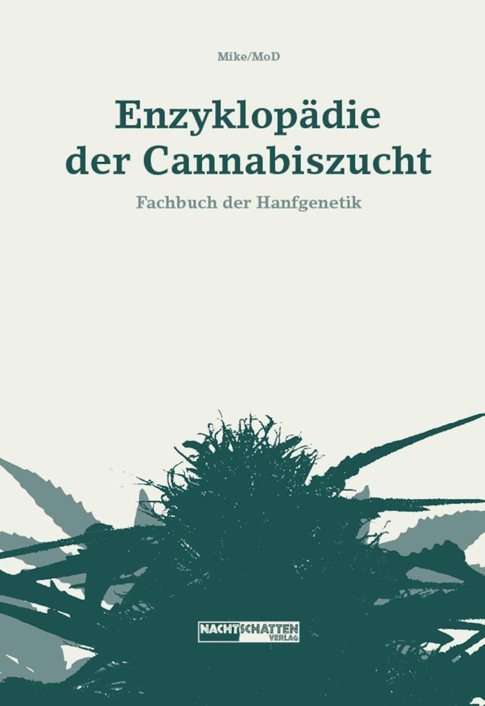 Enzyklopädie der Cannabiszucht als eBook von Mi...