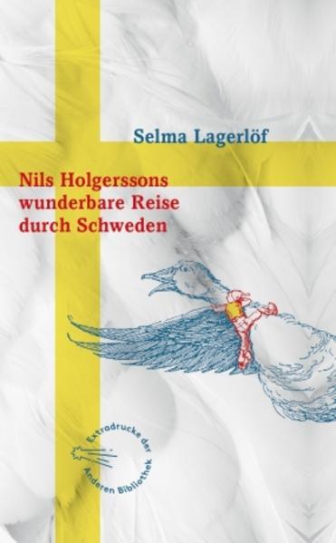 Nils Holgerssons wunderbare Reise durch Schweden als Buch von Selma Lagerlöf