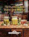 Das große kleine Buch: Heilsalben aus Wald und Wiese
