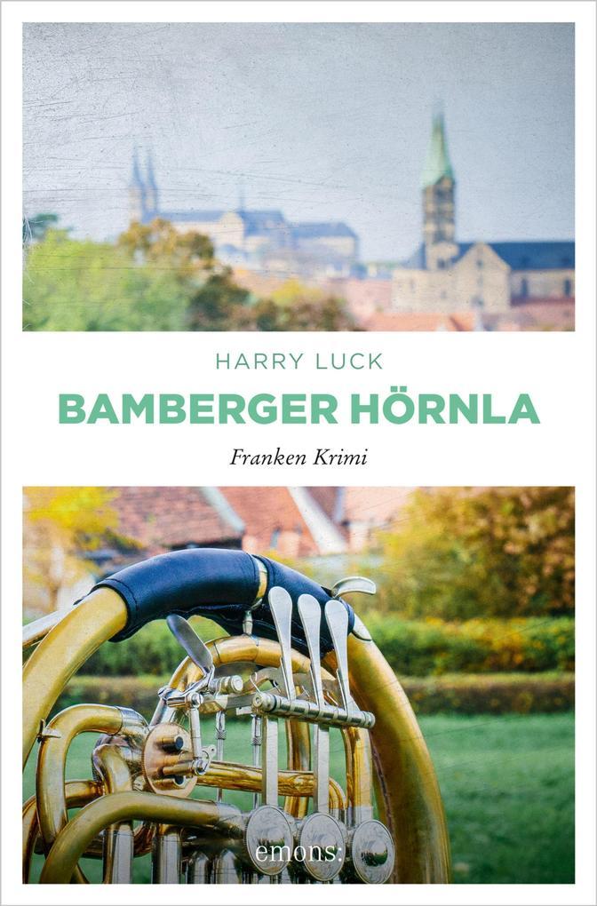 Bamberger Hörnla als eBook von Harry Luck