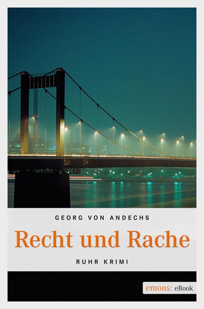 Recht und Rache als eBook von Georg von Andechs