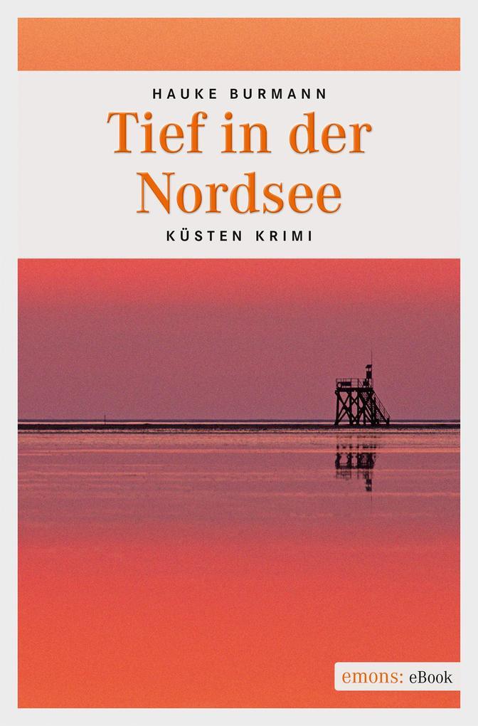 Tief in der Nordsee als eBook