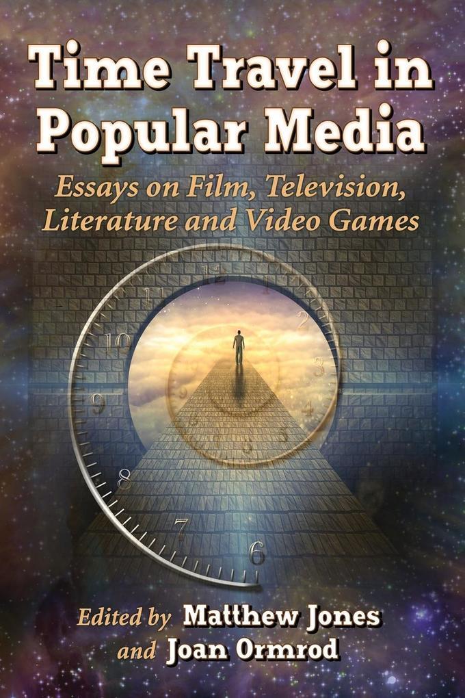 Time Travel in Popular Media als Taschenbuch von