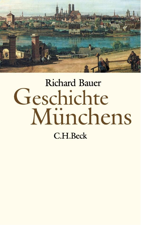 Geschichte Münchens als Buch (gebunden)