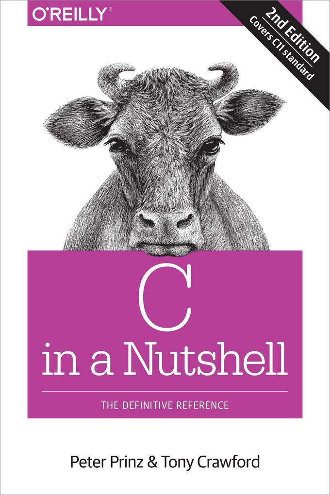 C in a Nutshell als Buch von Peter Prinz, Tony Crawford