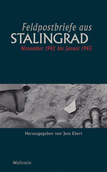 Feldpostbriefe aus Stalingrad als Buch (gebunden)