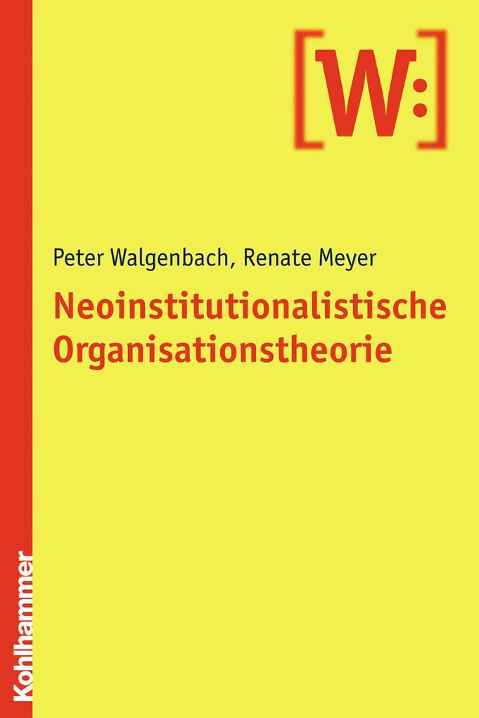 Neoinstitutionalistische Organisationstheorie als eBook epub