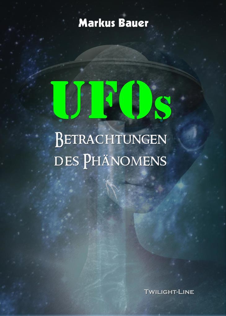 UFOs: Betrachtungen des Phänomens als eBook