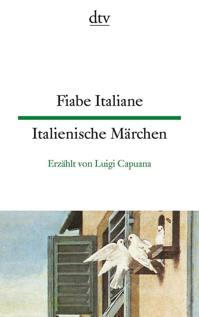 Fiabe Italiane / Italienische Märchen als Taschenbuch