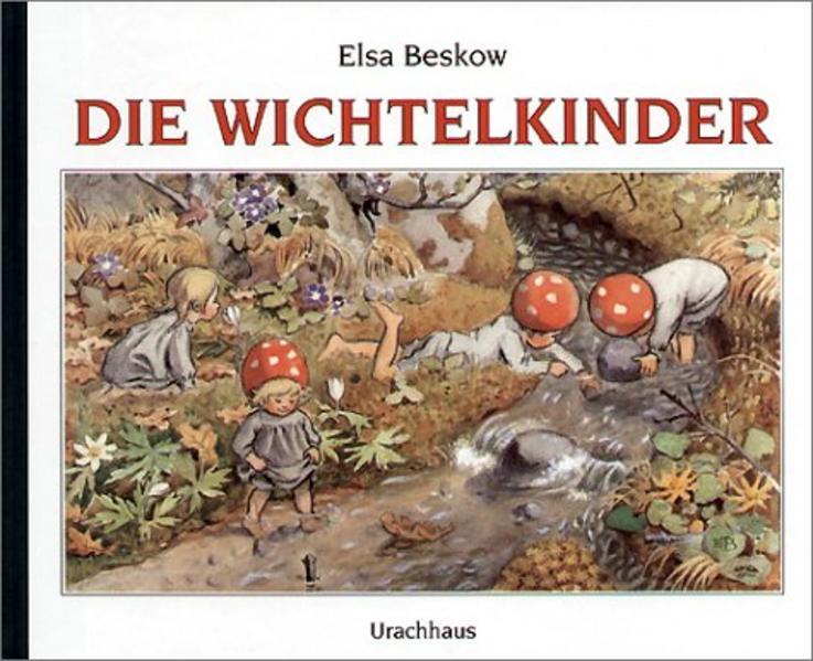 Die Wichtelkinder als Buch von Elsa Beskow