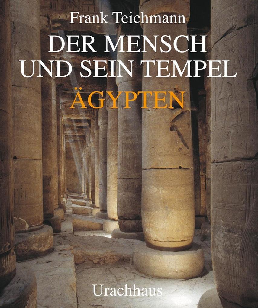 Der Mensch und sein Tempel als Buch