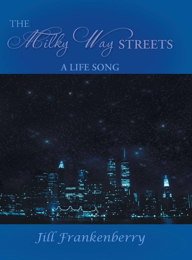 The Milky Way Streets