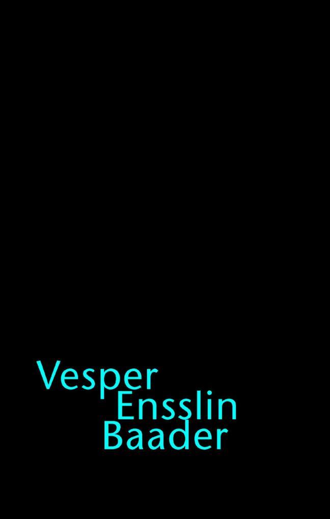 Vesper, Ensslins, Baader als Buch
