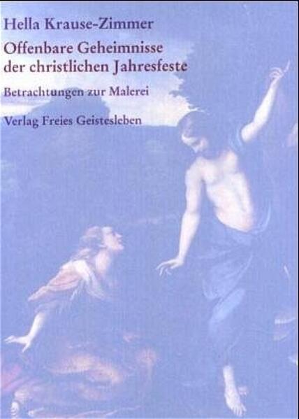Offenbare Geheimnisse der christlichen Jahresfeste als Buch
