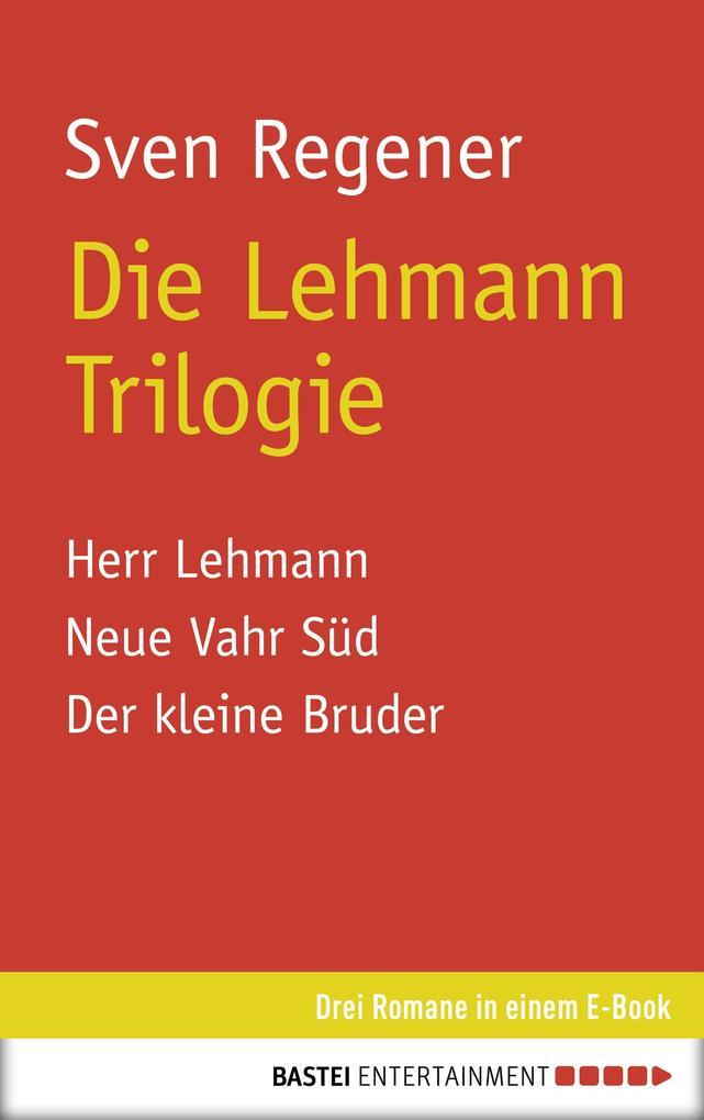 Die Lehmann Trilogie als eBook