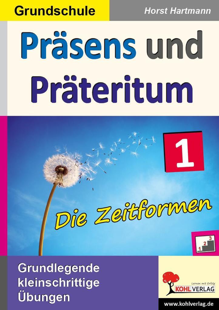 Präsens und Präteritum als Buch von Horst Hartmann