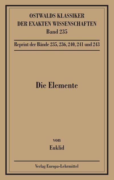 Die Elemente. Buch I - XIII als Buch