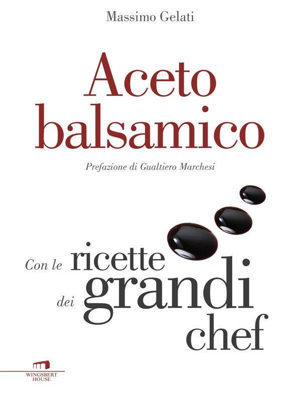 Aceto balsamico als eBook von Massimo Gelati