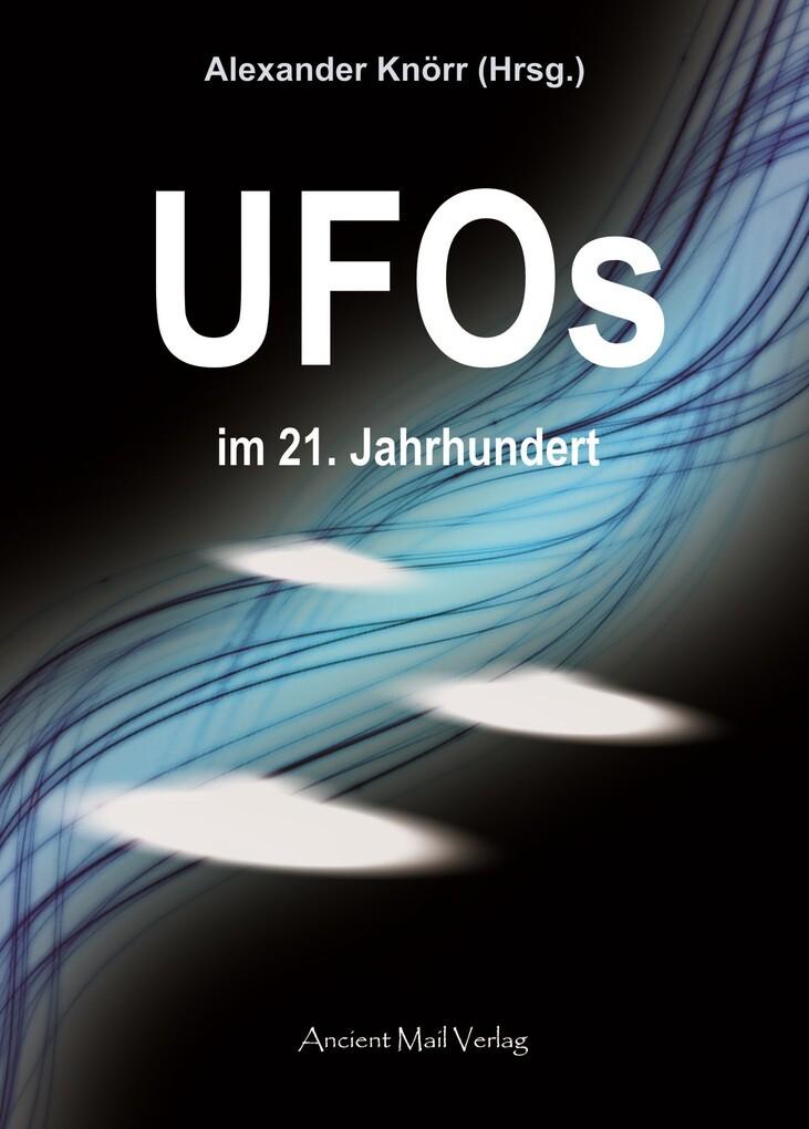 UFOs im 21. Jahrhundert als eBook von