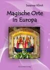 Magische Orte in Europa