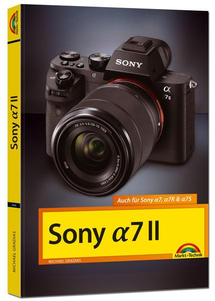 Sony Alpha 7 II Handbuch als Buch von Michael Gradias