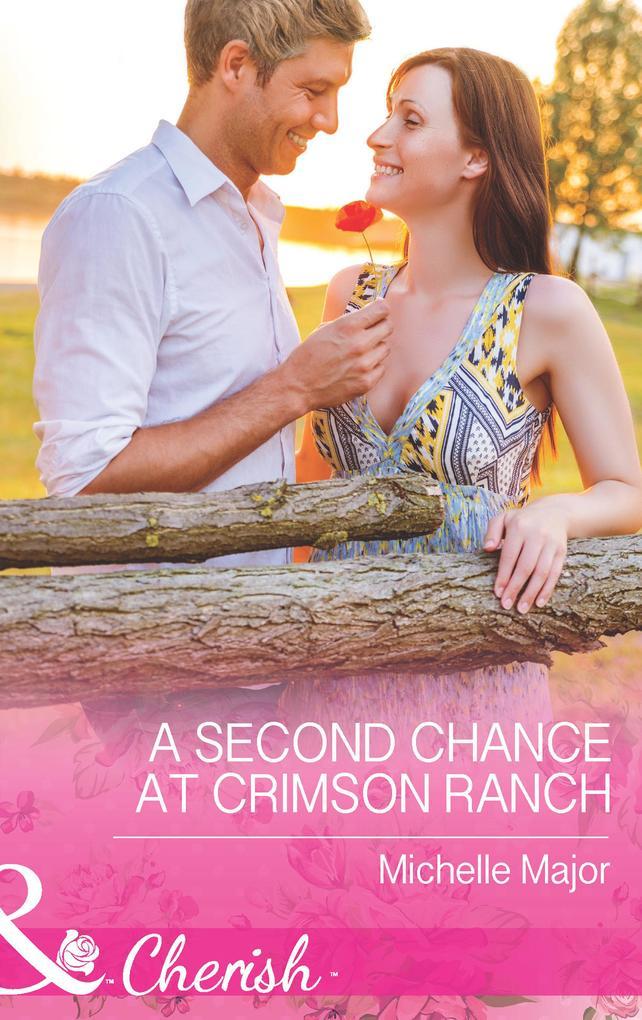 A Second Chance at Crimson Ranch (Mills & Boon Cherish) als eBook bei eBook.de - Bücher