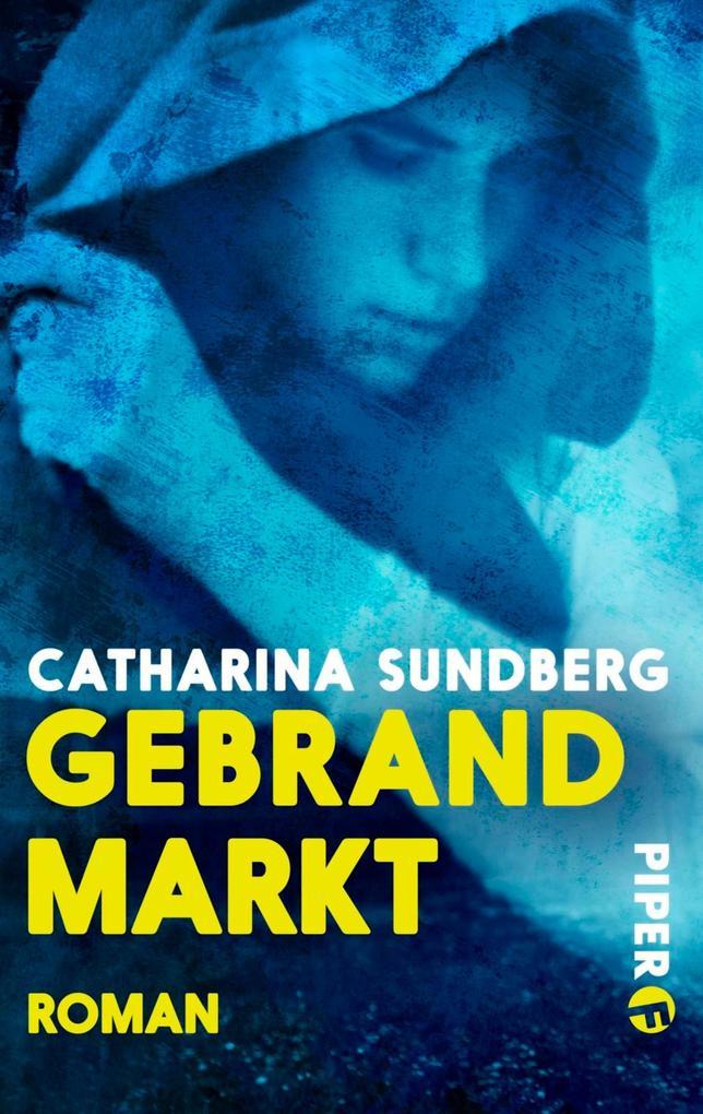 Gebrandmarkt als eBook von Catharina Sundberg