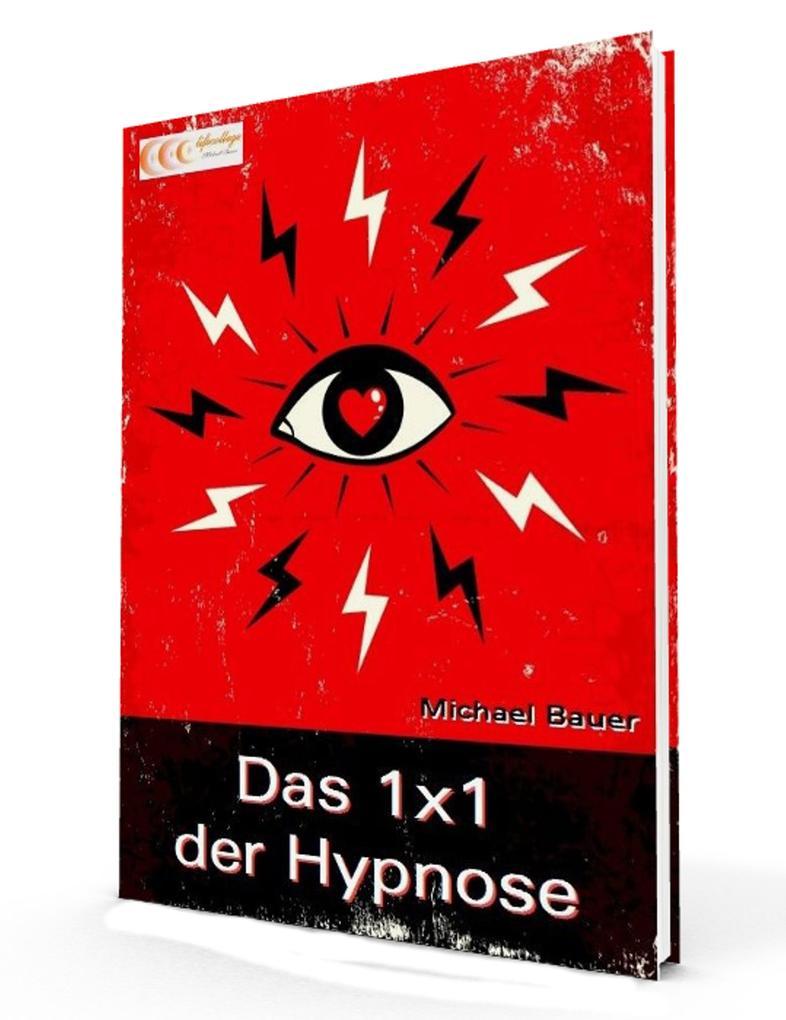 Das 1x1 der Hypnose als eBook epub