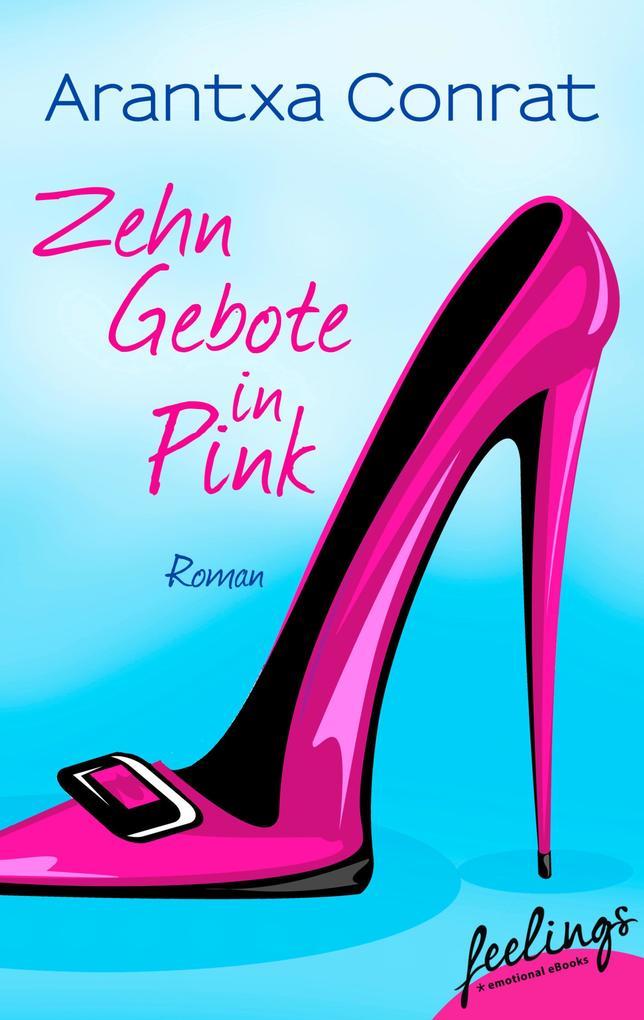 10 Gebote in Pink als eBook