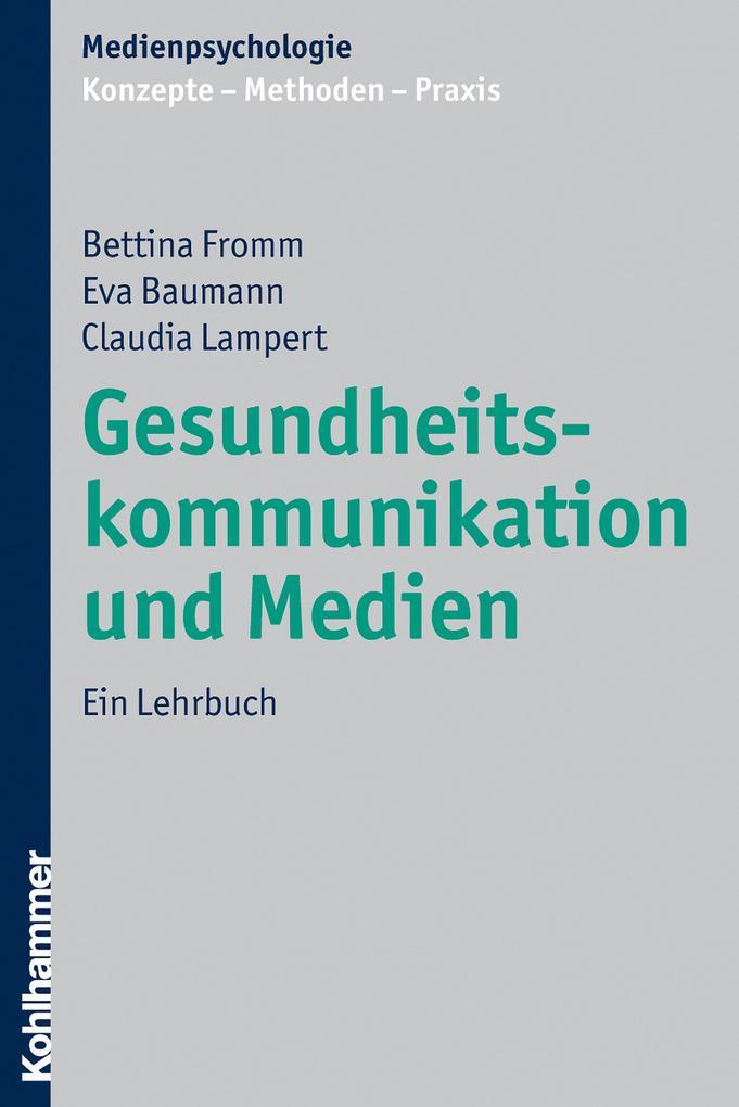 Gesundheitskommunikation und Medien als eBook