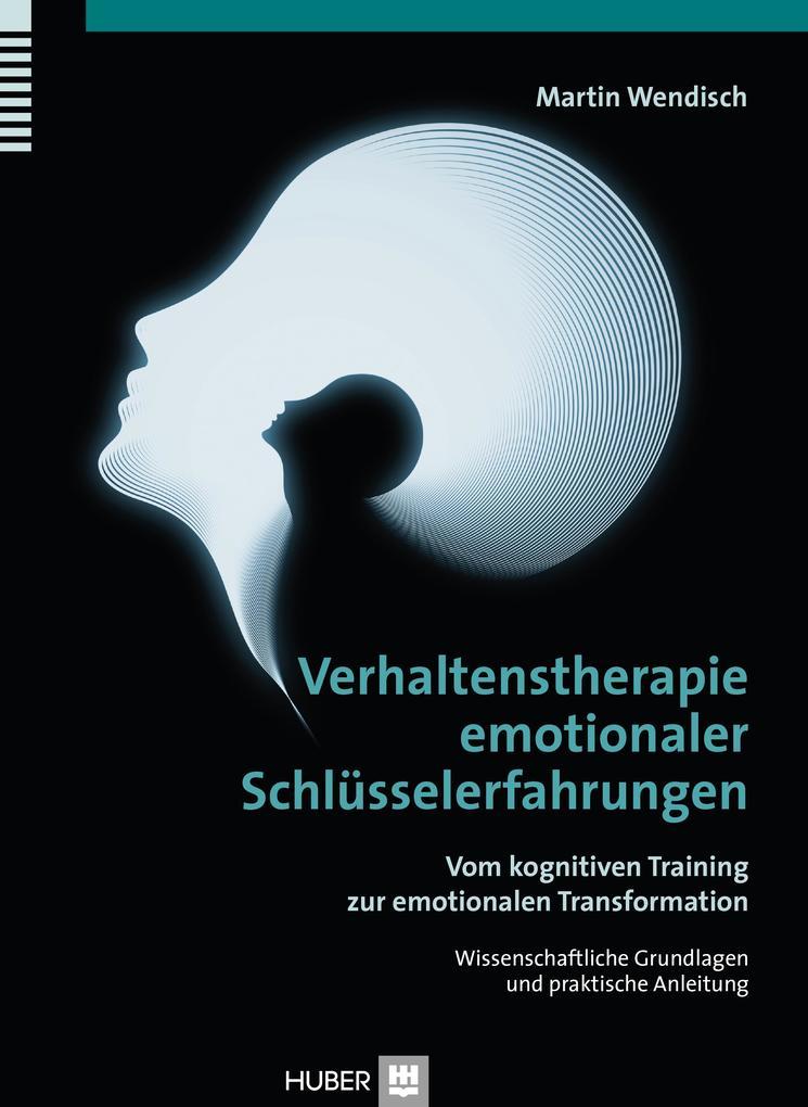Verhaltenstherapie emotionaler Schlüsselerfahrungen als Buch