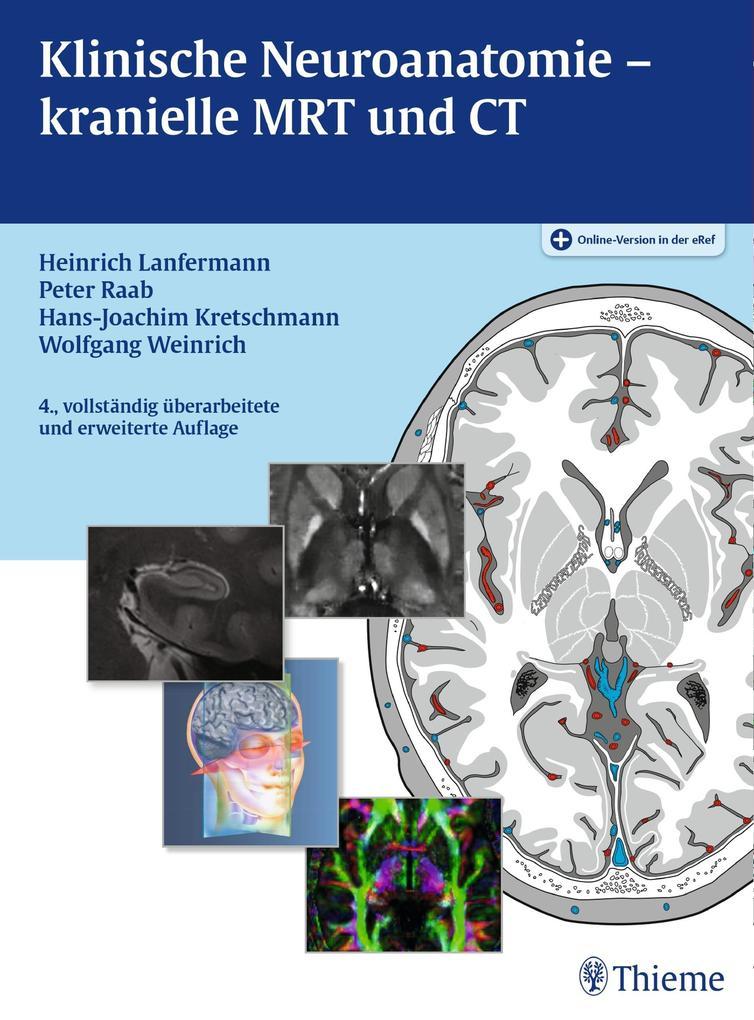 Klinische Neuroanatomie - kranielle MRT und CT (eBook) - bei eBook.de