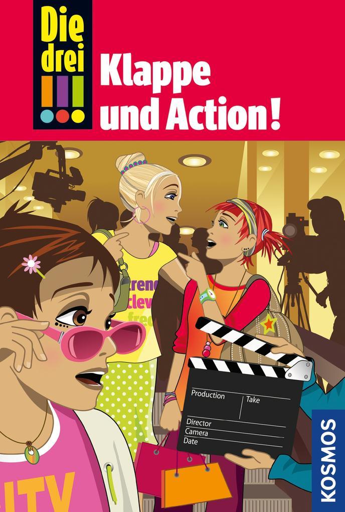 Die drei !!!, 54, Klappe und Action! (drei Ausrufezeichen) als eBook von Mira Sol