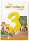 Das Mathebuch 3 - Schülerbuch. Ausgabe Bayern