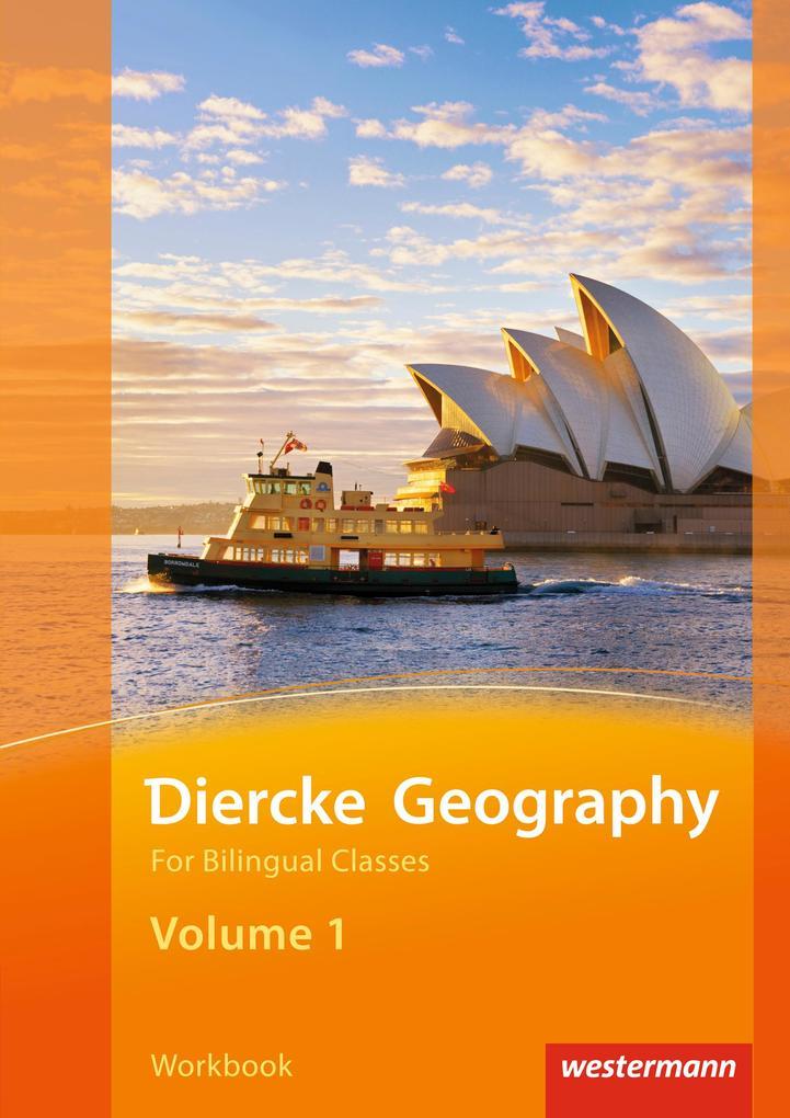 Diercke Geography Bilingual 1. Workbook. (Klasse 7 / 8) als Buch