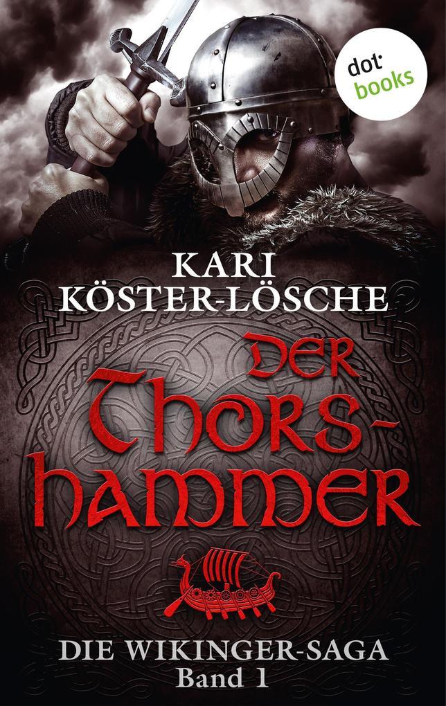 Die Wikinger-Saga - Band 1: Der Thorshammer als eBook