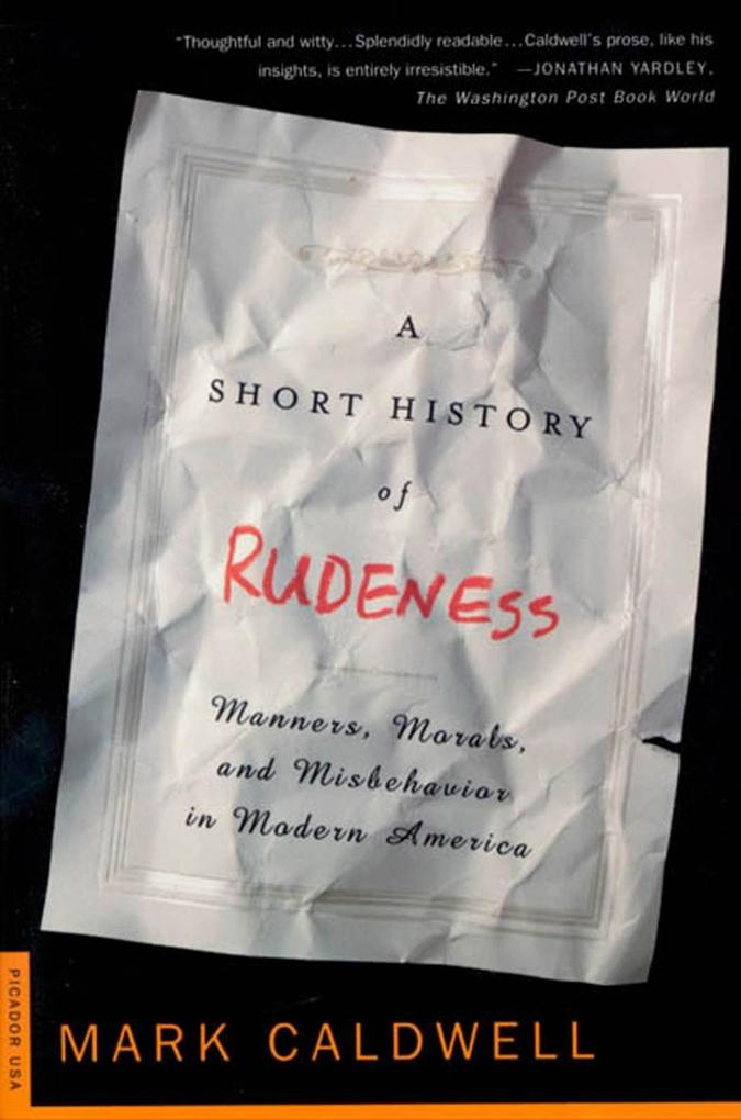 A Short History of Rudeness als eBook