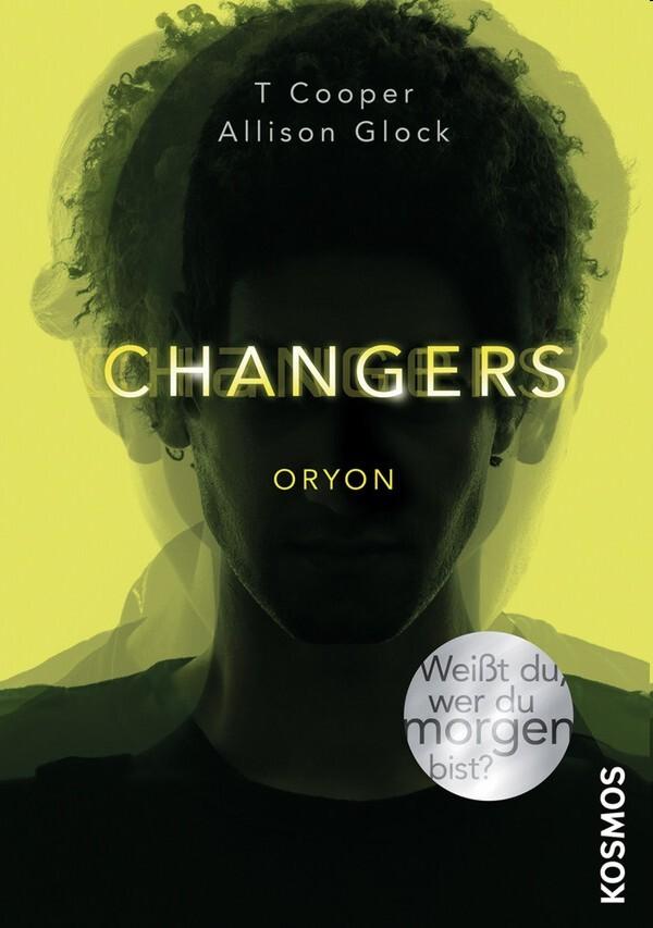 KOSMOS - Changers - Oryon, Band 2 als Buch von T. Cooper, Allison Glock, Allison Glock-Cooper
