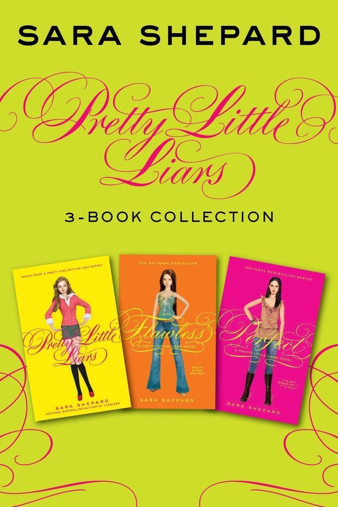 Pretty Little Liars 3-Book Collection als eBook von Sara Shepard