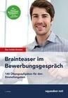 Das Insider Dossier: Brainteaser im Bewerbungsgespräch