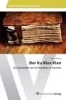 Der Ku Klux Klan